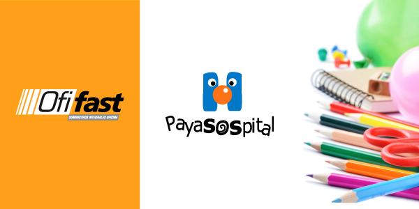 Ofifast y PayaSOSpital, juntos por una buena causa